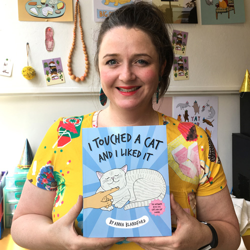 i touched a cat and i liked it the ultimate book for cat lovers by anna blandford
