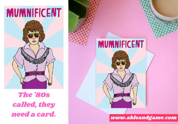 '80s inspired card for mum. text reads Mumnificent