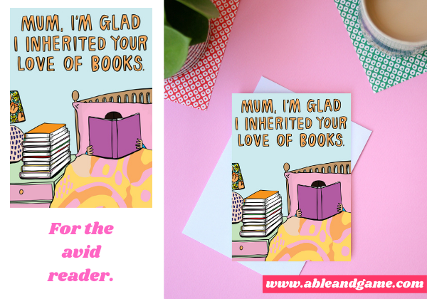 Mum, I'm Glad I Inherited Your Love Of Books Greeting Card For A Mum Who Loves Books