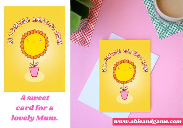 Greeting card for Mum - blooming amazing Mum pretty card for Mum